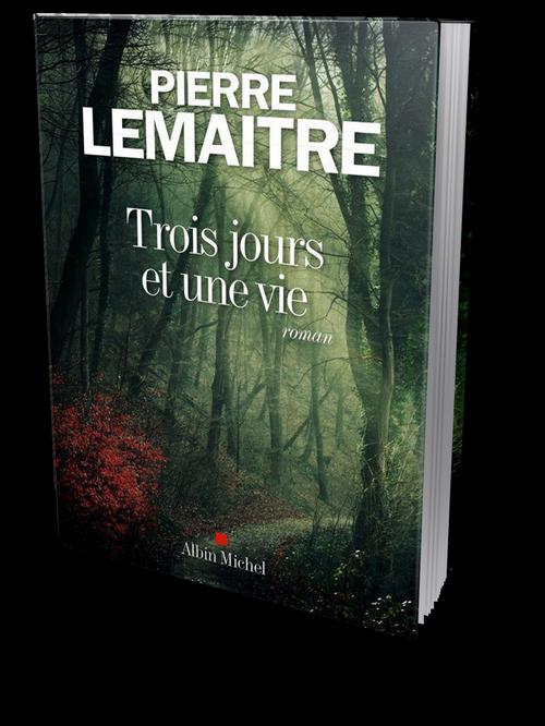 Pierre Lemaitre - Trois jours et une vie (2016) [ePub]