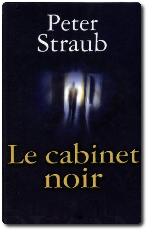 Le cabinet noir - Peter Straub