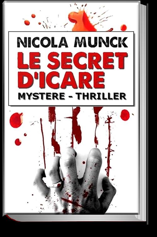 Le Secret d'Icare - Nicola MUNCK