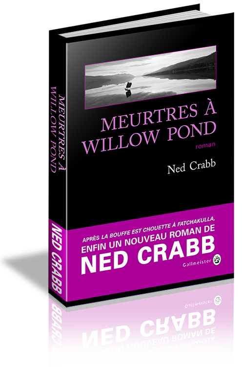 Ned Crabb (2016) - Meurtres à Willow Pond