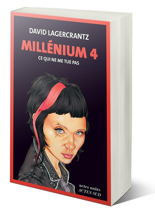 Millénium - tome 4 : Ce qui ne me tue pas - David Lagercrantz