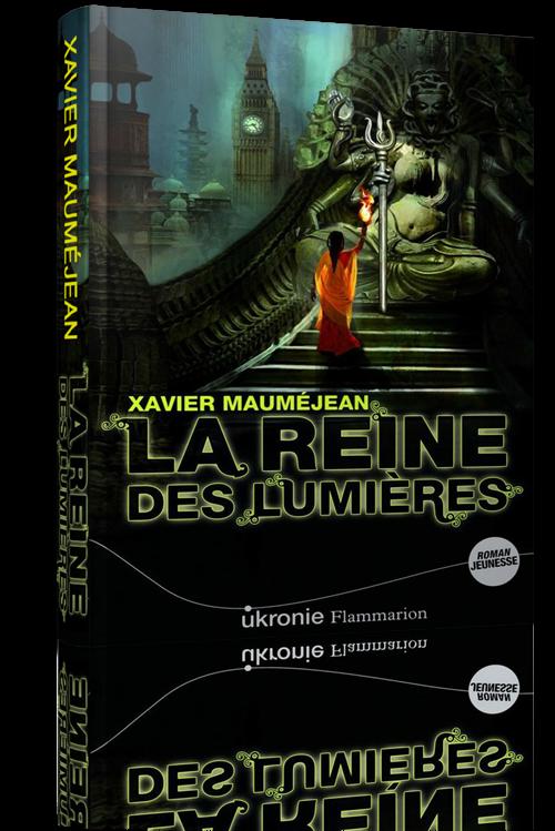 Xavier Maumejean - La Reine des Lumieres